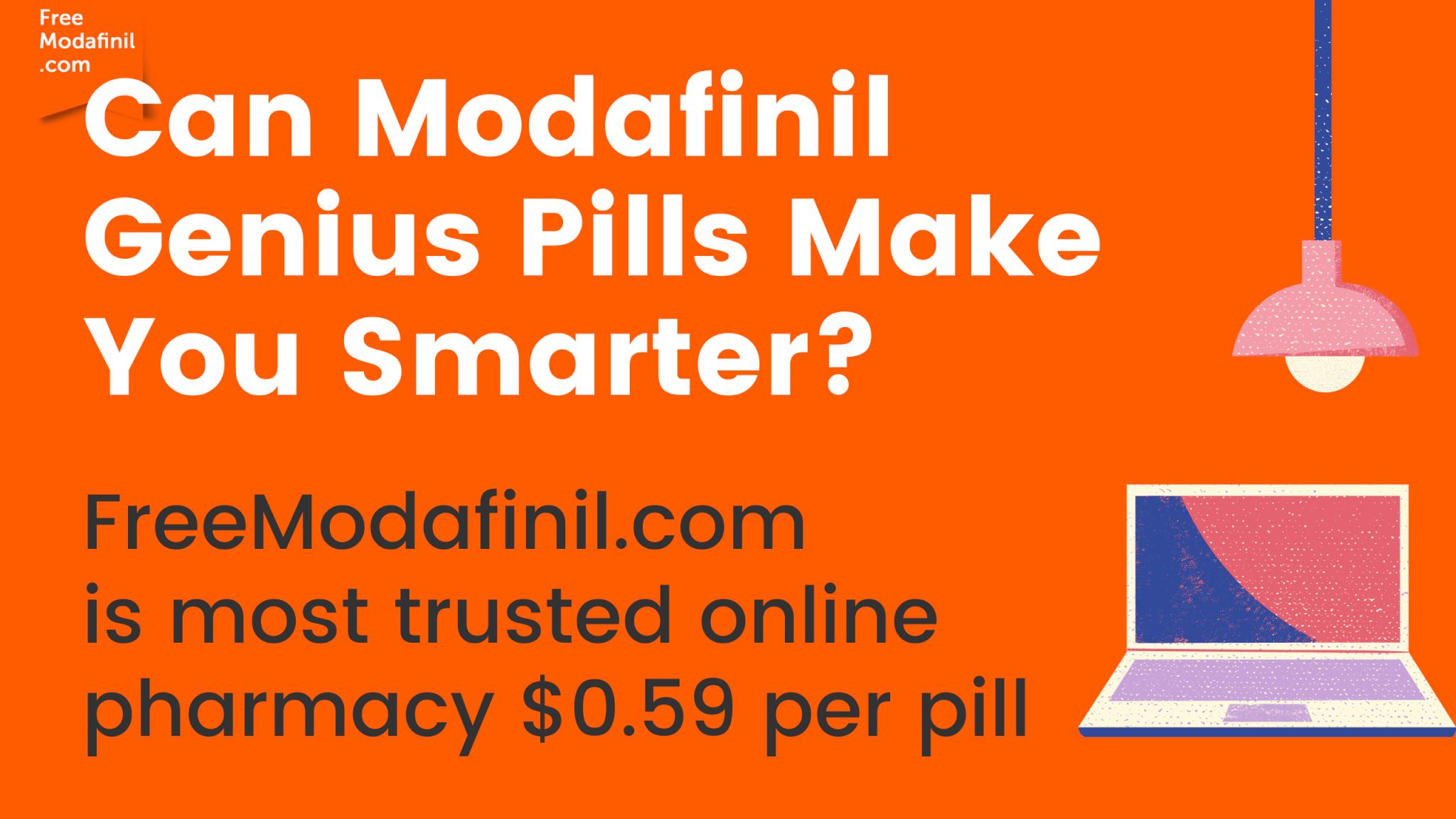 Can Modafinil Genius Pills Make You Smarter