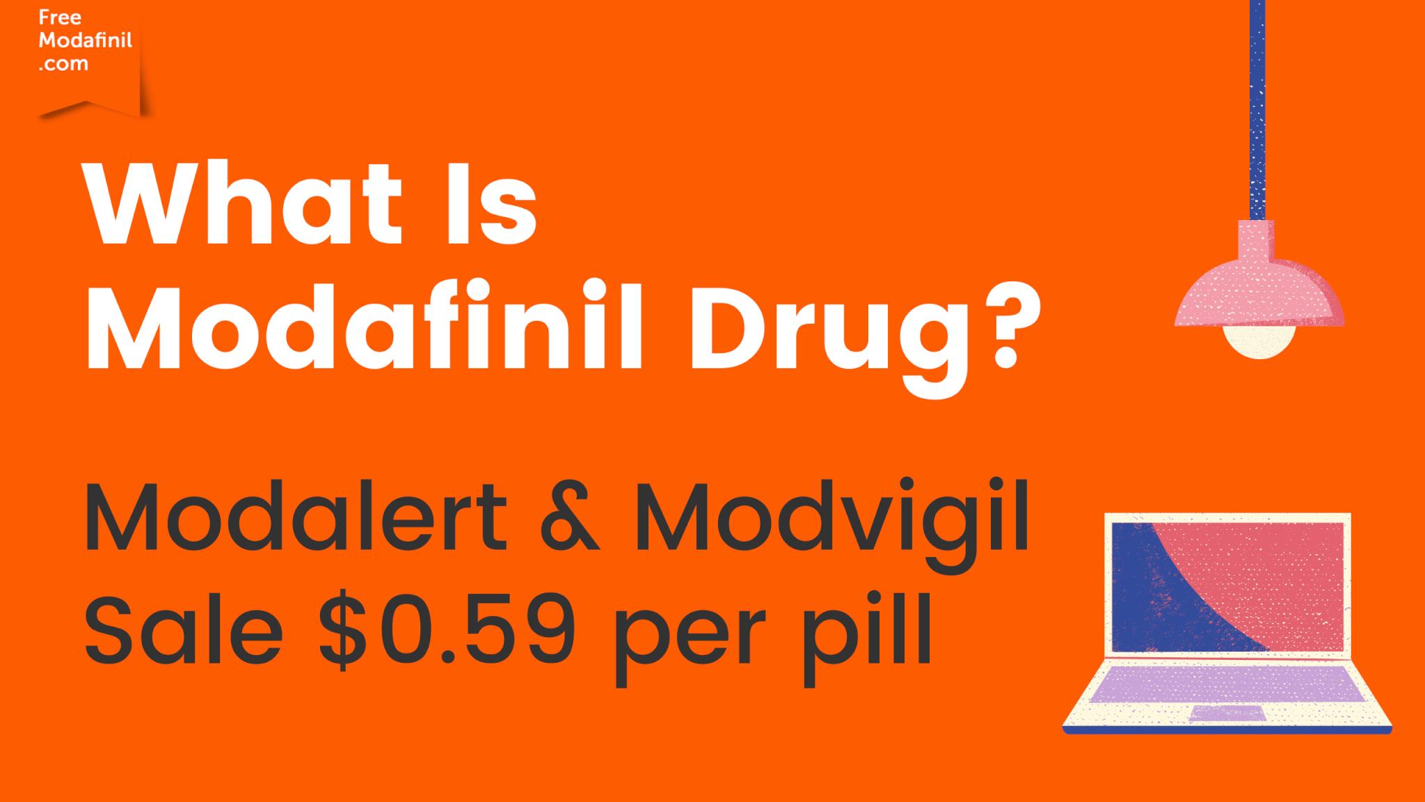 What Is Modafinil Drug